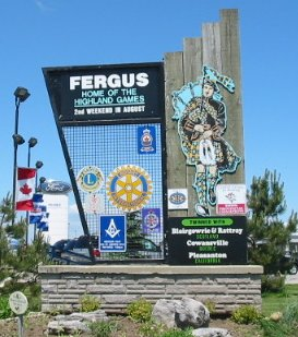 Sign: Welcome to Fergus, Home of the Highland Games (and Scottish Festival)