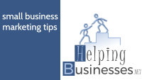 HelpingBusinesses.net - Small Business Marketing Tips